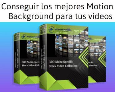 Conseguir los mejores Motion y Background para tus vídeosa1
