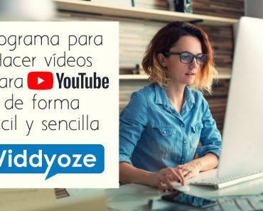 Programa para Hacer vídeos para Youtube de forma fácil y sencilla