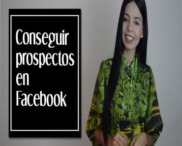 Conseguir prospectos en Facebook